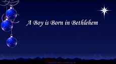 A Boy is Born in Bethlehem