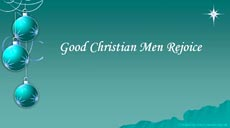Good Christian Men Rejoice