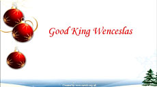 Goood King Wenceslas - Christmas Carol